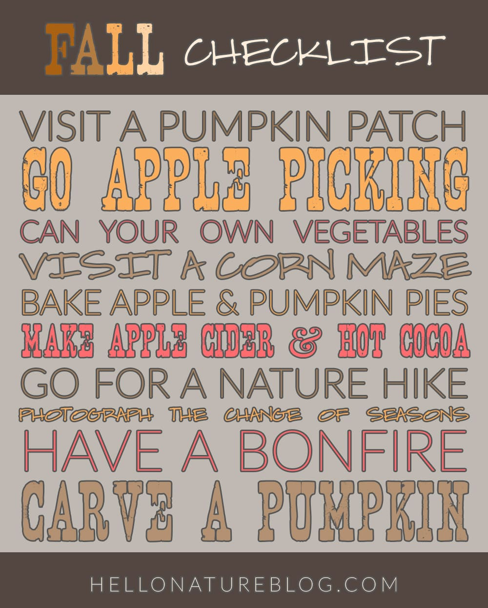Now that Fall is here, here's a fall checklist full of wonderful fall activities.