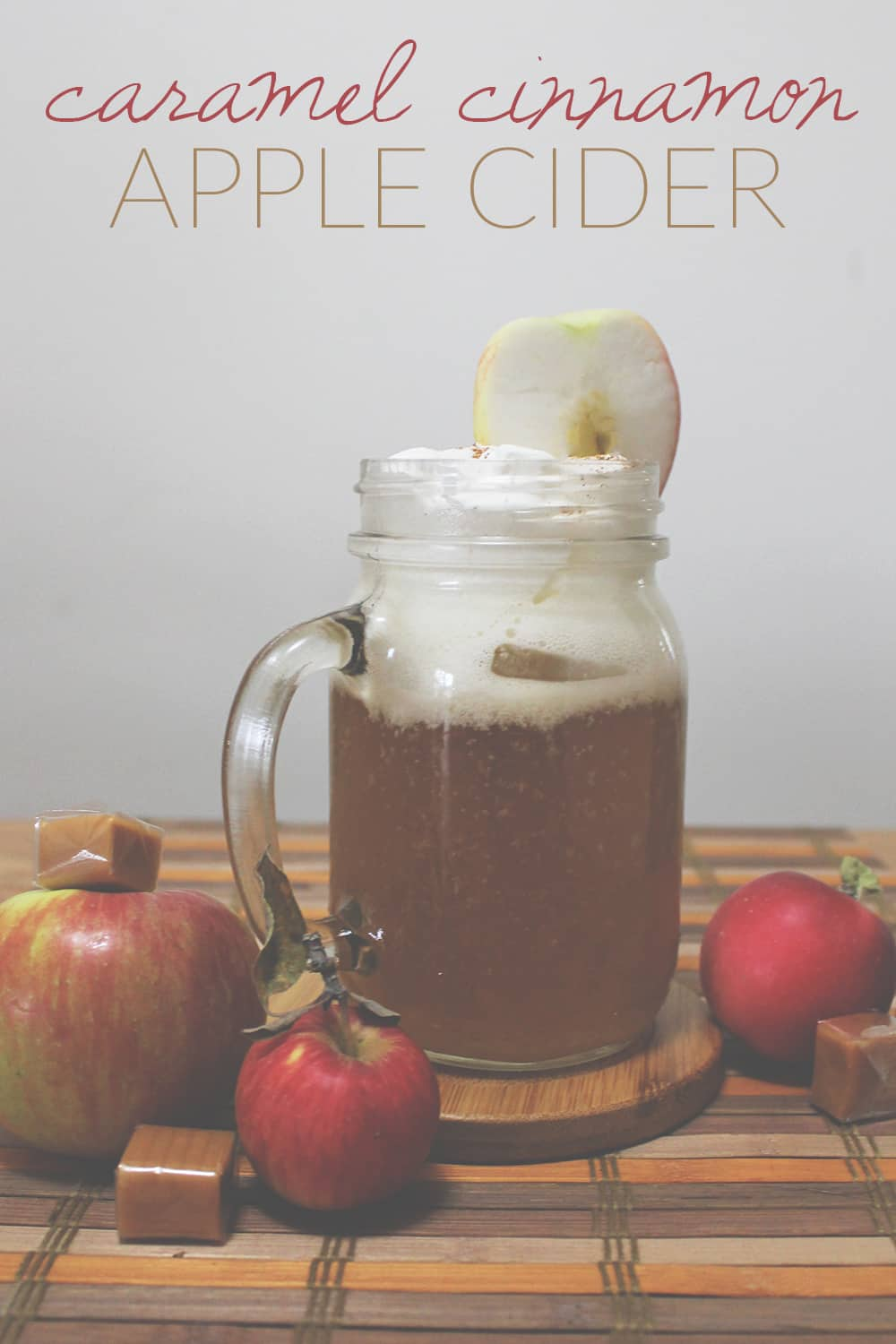 Easy Caramel Cinnamon Apple Cider