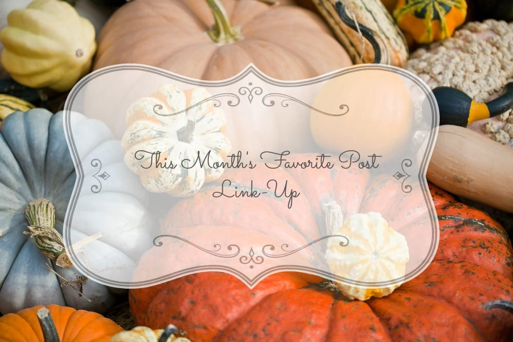 October Favorite Post of The Month Linkup