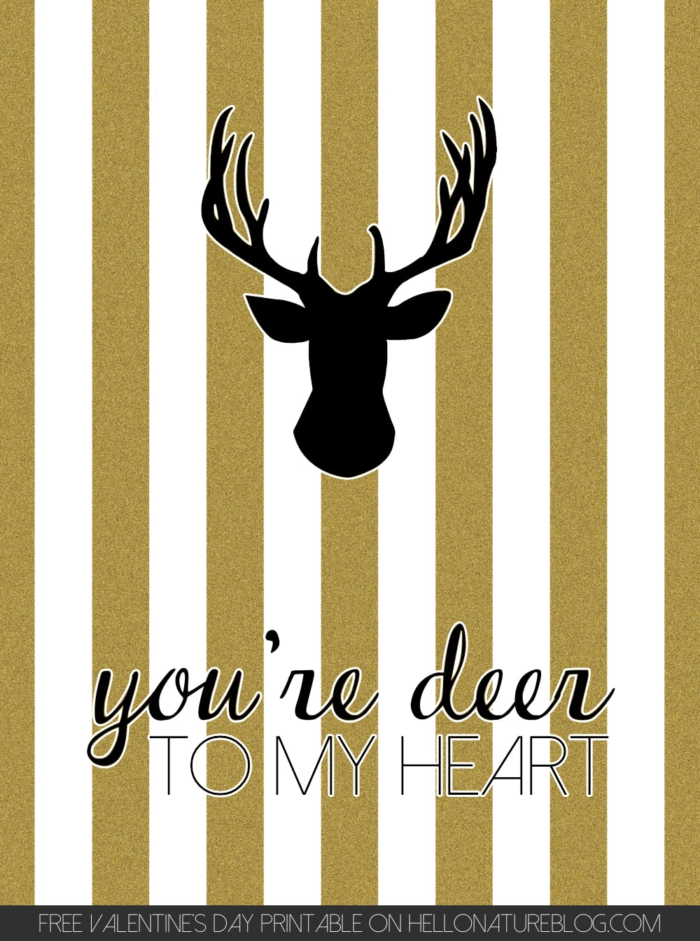 Free You're Deer To My Heart Gold Black and White Valentine's Day Printable