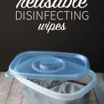 Reusable Disinfecting Wipes DIY