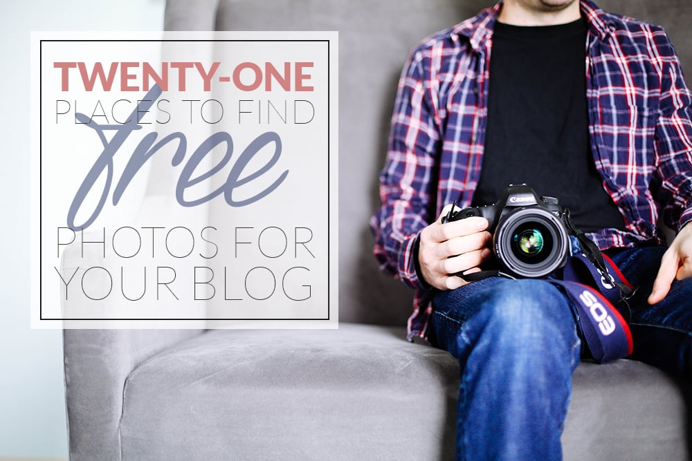 21 Places to Find Free Photos for Your Blog