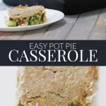 Easy Pot Pie Casserole