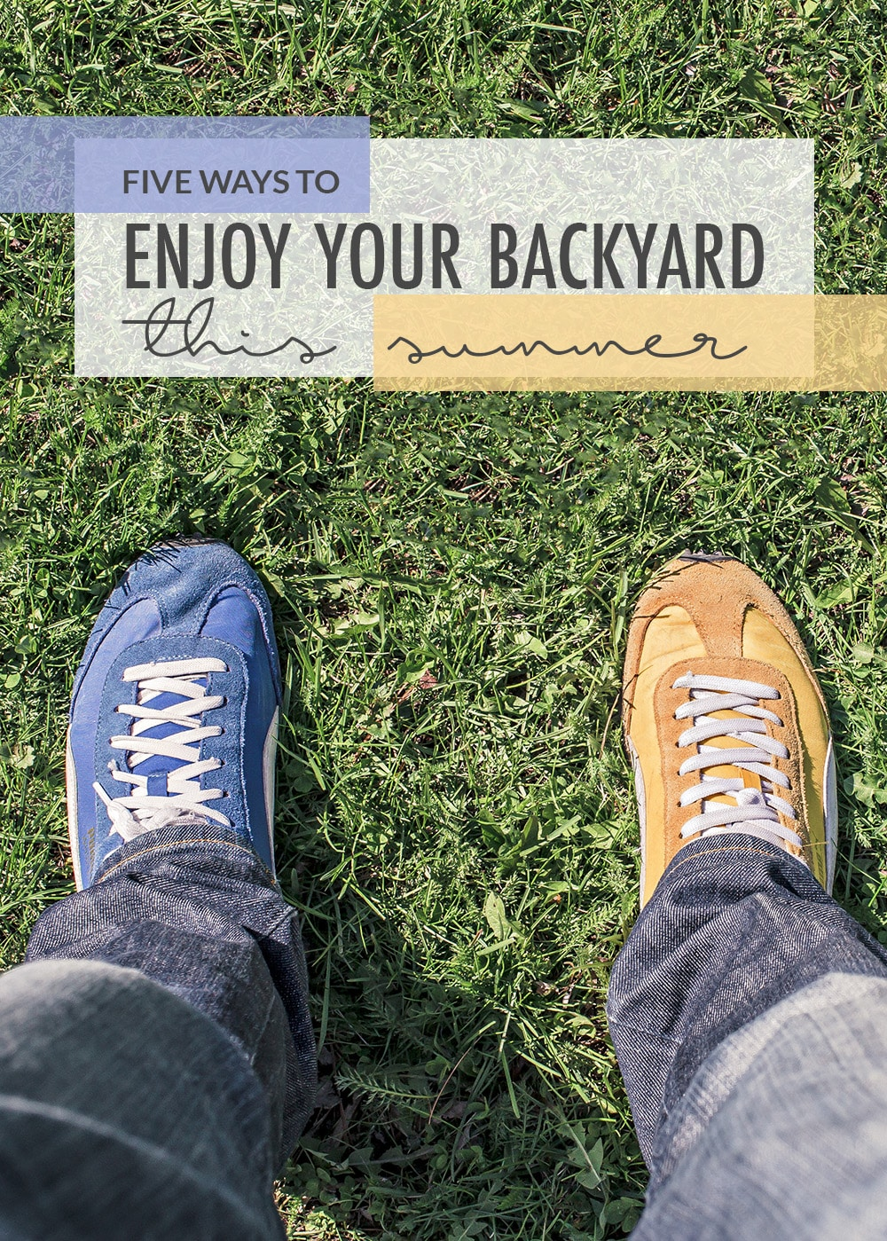 Five Ways To Enjoy Your Backyard This Summer