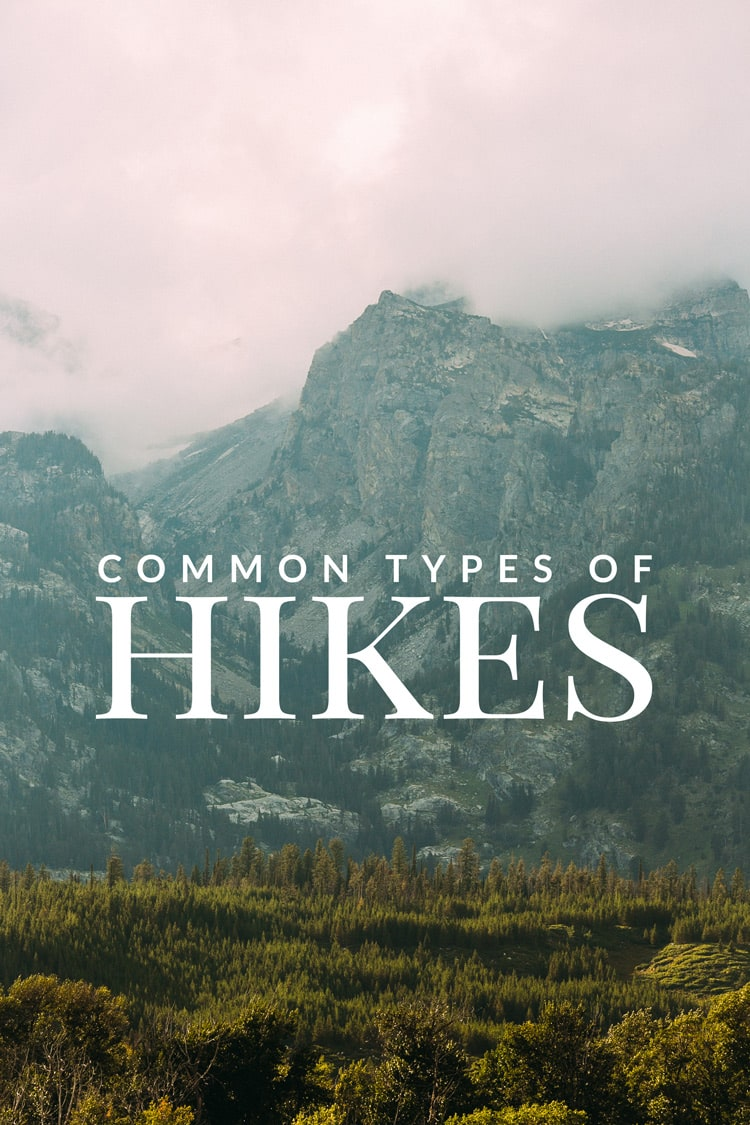 Section hiking, thru-hiking, base camping - what does it all mean? Here's a list of the most common types of hiking!