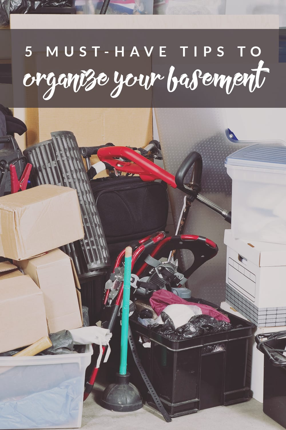 These five must-have tips will help you organize your entire basement with easy storage solutions for all of your belongings.