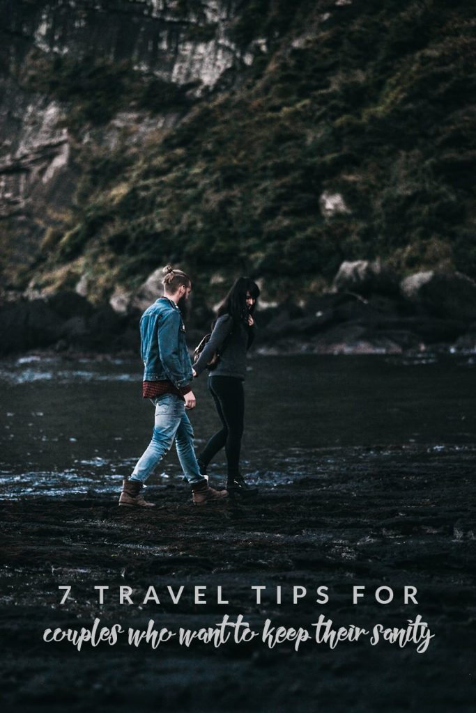 Keep your sanity on your next adventure with these seven easy travel tips for couples. A little bit of conversation goes a long way!