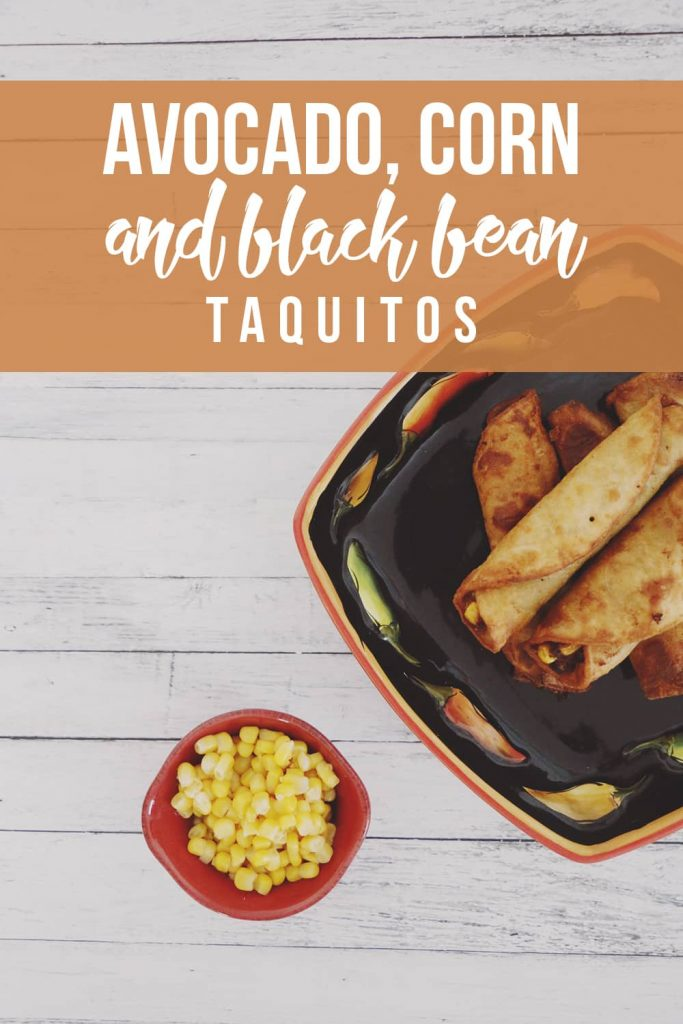 Avocado Corn and Black Bean Taquitos