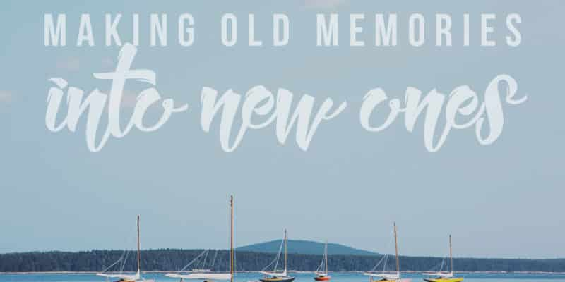 Making Old Memories Into New Ones