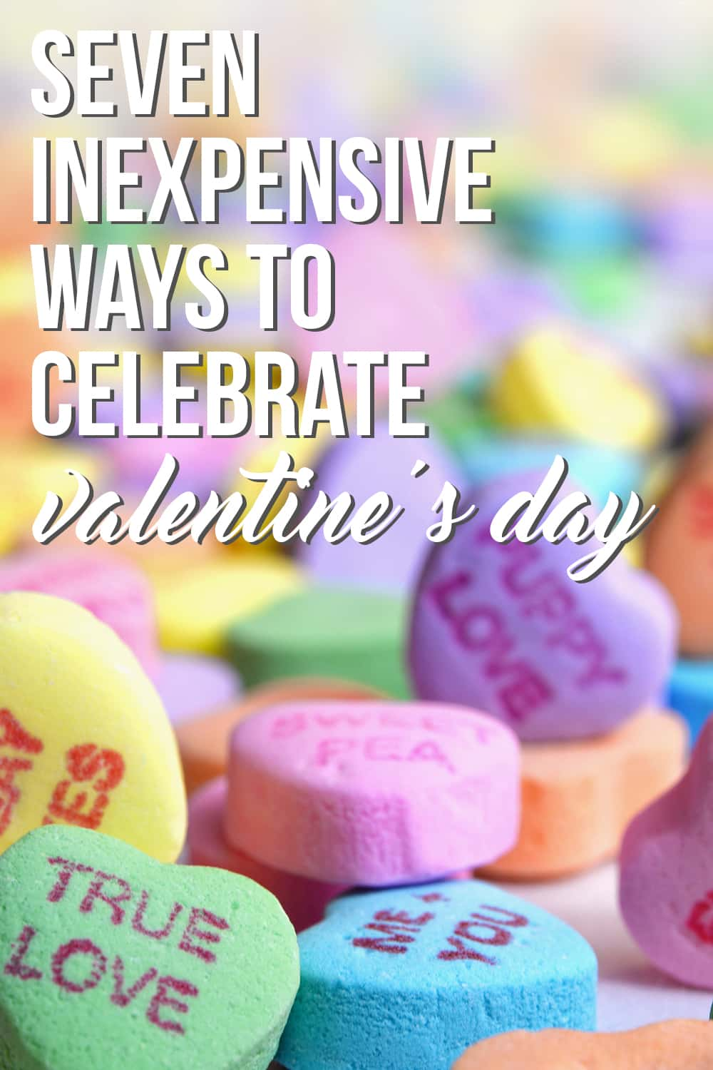 Want to celebrate this love-filled holiday without breaking the bank? Check out these Seven Inexpensive Ways to Celebrate Valentine's Day!