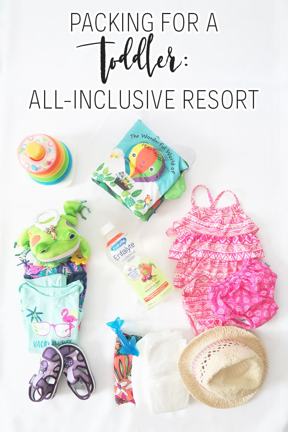 Looking for tips on traveling with toddlers? You've come to the right place! This list will make packing for a toddler for your all-inclusive vacation easy!