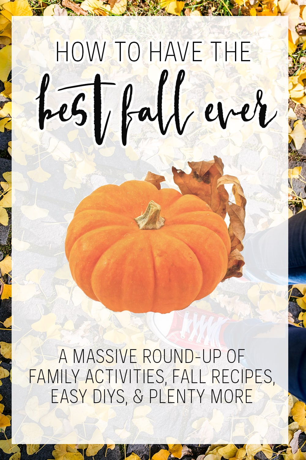 How To Have The Best Fall Ever