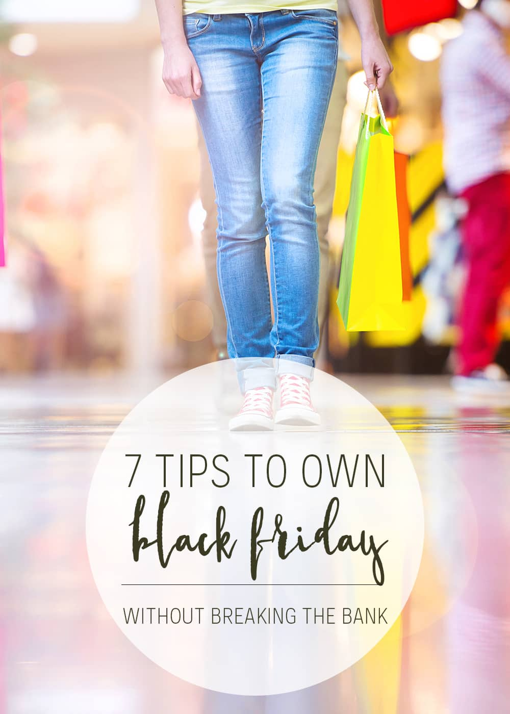 Looking to save money this Black Friday? Apply these 7 tips to shop like a boss and not lose your shirt in the process.