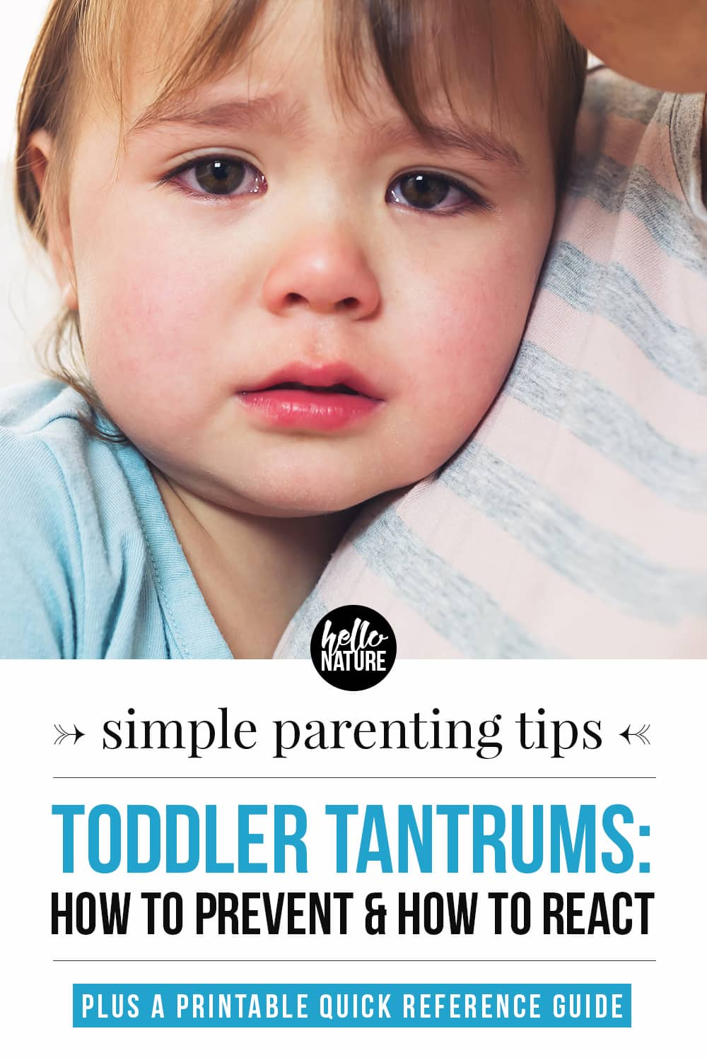 Wondering why toddlers throw temper tantrums? Or maybe you're desperately seeking how to deal with toddler temper tantrums? We've got you covered! You'll learn how to handle toddler tantrums like a pro with this post and the free quick reference printable we've included.